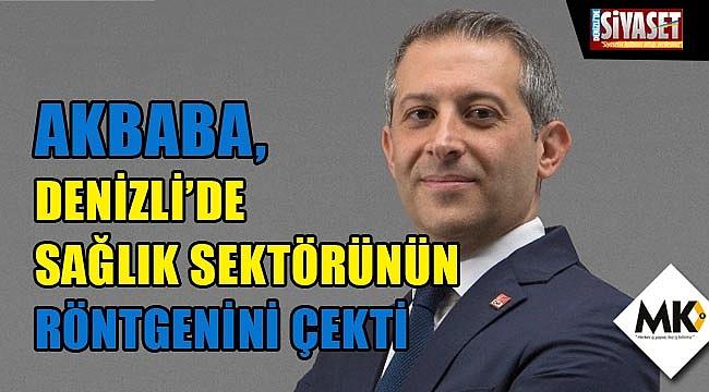 Akbaba, Denizli'de sağlık sektörünün röntgenini çekti