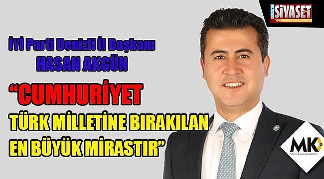 Akgün: Cumhuriyet Türk Milletine bırakılan en büyük mirastır