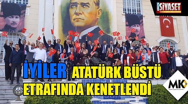 İyiler Atatürk büstü etrafında kenetlendi