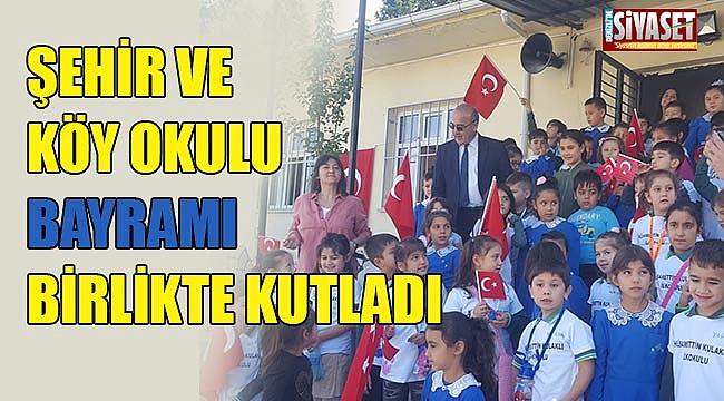 Şehir ve köy okulu bayramı birlikte kutladı