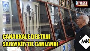 Çanakkale Destanı Sarayköy'de canlandı