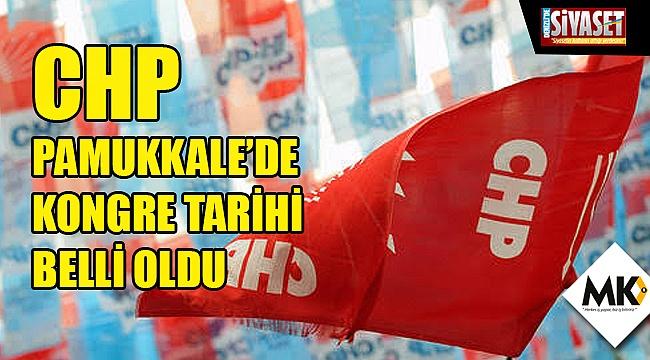 CHP Pamukkale'de kongre tarihi belli oldu