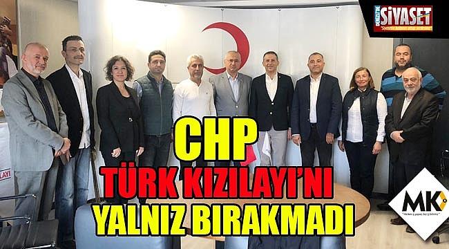 CHP Türk Kızılayı'nı yalnız bırakmadı