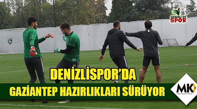 Denizlispor'da Gaziantep hazırlıkları sürüyor