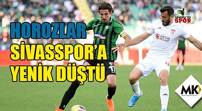 Horozlar Sivasspor'a yenik düştü