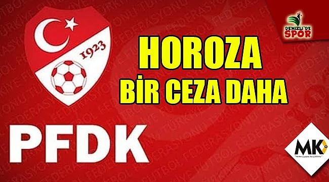 PFDK'dan horoza bir ceza daha