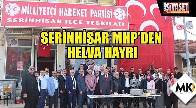 Serinhisar MHP'den helva hayrı