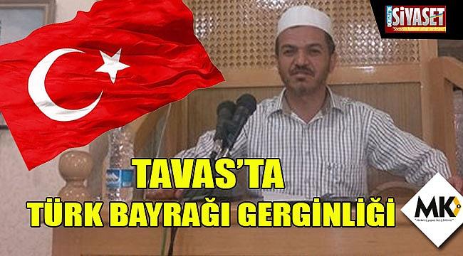 Tavas'ta Türk Bayrağı gerginliği