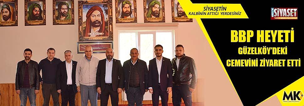 BBP heyeti Güzelköy'deki Cemevini ziyaret etti