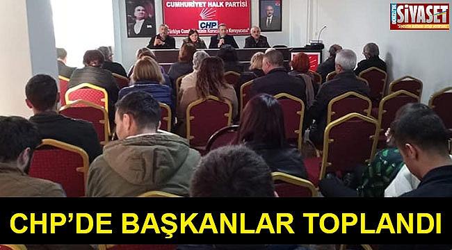CHP'de başkanlar toplandı