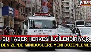 Denizli'de minibüslere yeni düzenleme!
