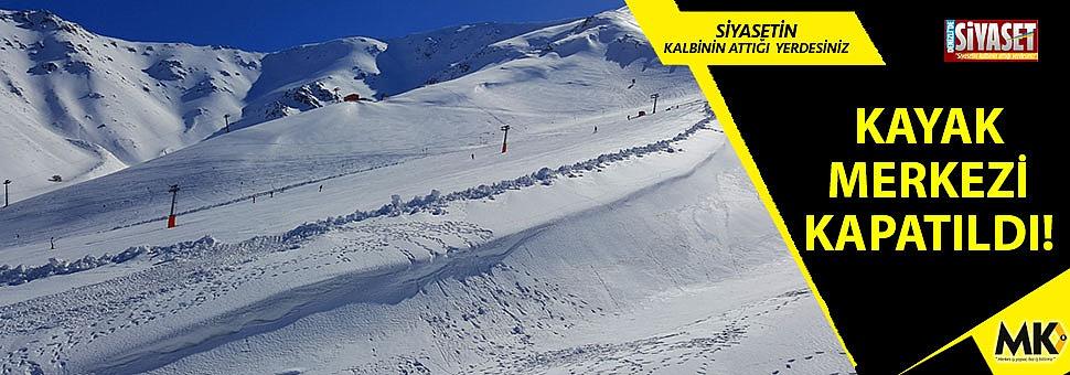 Kayak merkezi kapatıldı!