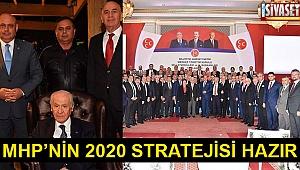 MHP'nin 2020 stratejisi hazır