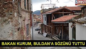 Bakan Kurum, Buldan'a sözünü tuttu