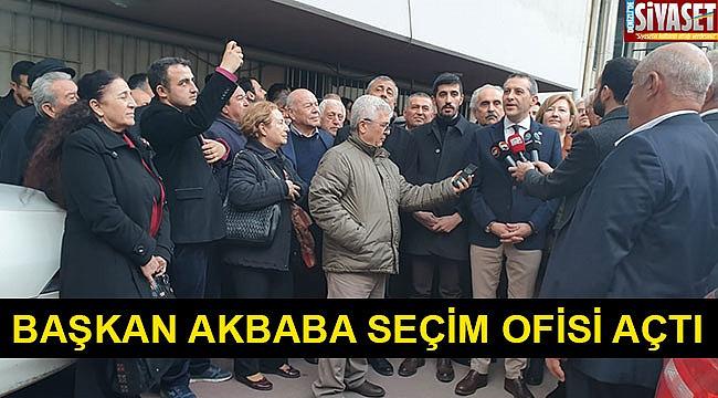 Başkan Akbaba seçim ofisi açtı