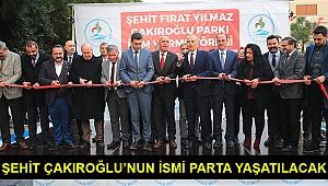 Çakıroğlu'nun ismi parkta yaşatılacak