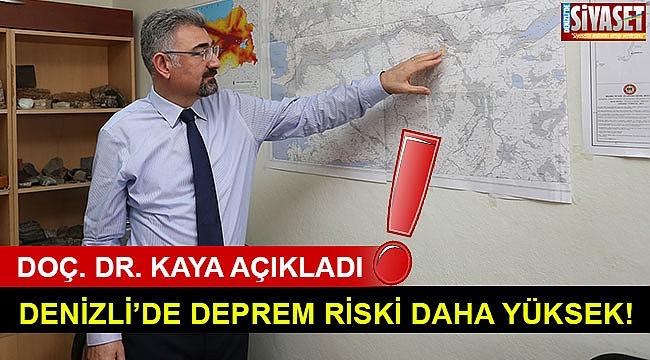Denizli'de deprem riski daha fazla