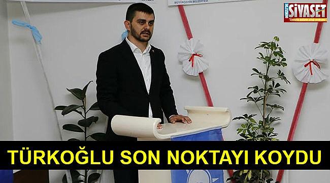 Türkoğlu son noktayı koydu