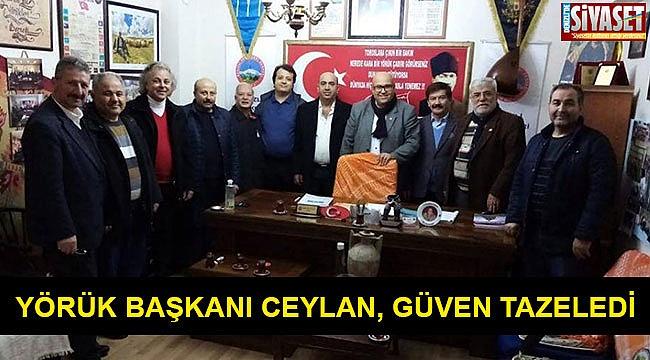 Yörük Başkanı Ceylan, güven tazeledi