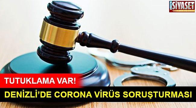 Denizli'de corona virüs soruşturması!