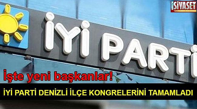 İYİ Parti Denizli ilçe kongrelerini tamamladı