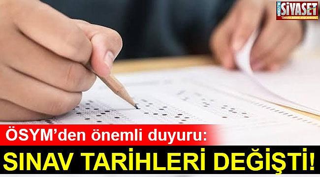 SINAV TARİHLERİ DEĞİŞTİ!