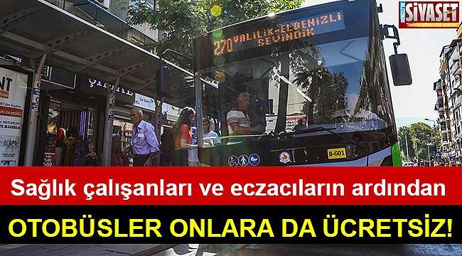 Otobüsler onlara da ücretsiz!