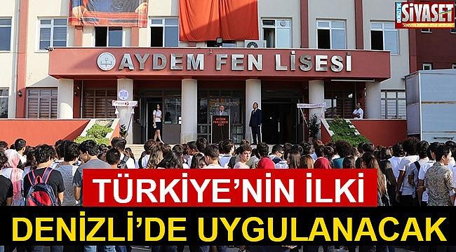 Türkiye'nin ilki Denizli'de uygulanacak
