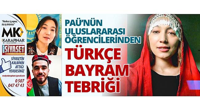 PAÜ'nün uluslararası öğrencilerinden Türkçe bayram tebriği
