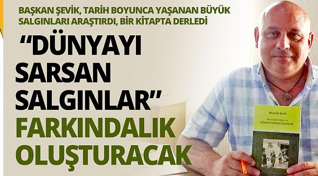 Başkan Şevik farkındalık oluşturacak