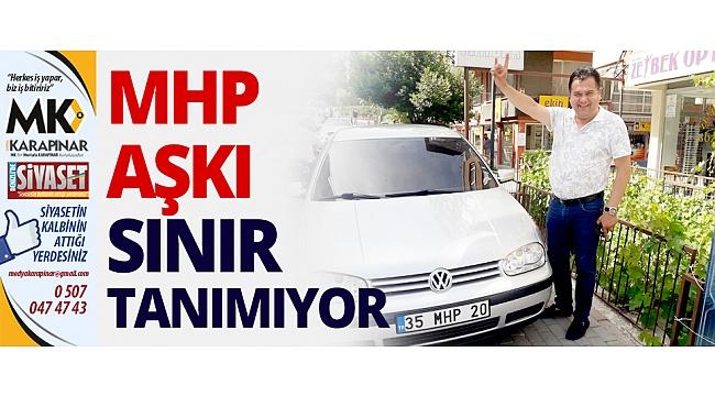 MHP aşkı sınır tanımıyor