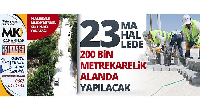 Pamukkale Belediyesi'nden kilit parke yol atağı
