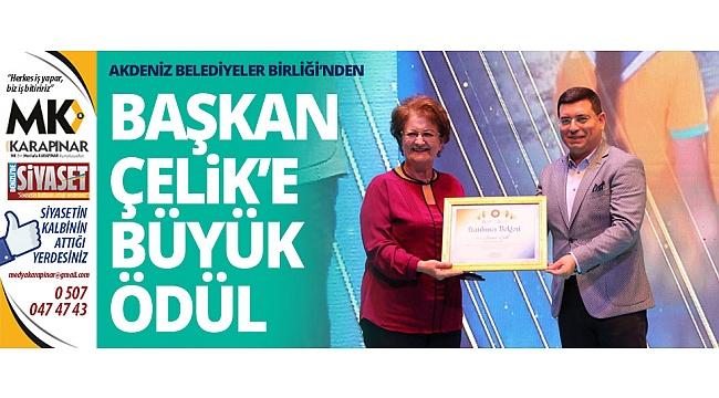 Akdeniz Belediyeler Birliği'nden Başkan Çelik'e büyük ödül