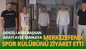ASKF Başkan Adayı Sarıkaya Merkezefendi Spor Kulübünü ziyaret etti