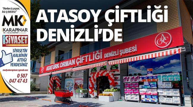 Atasoy Çiftliği 2. mağazasını Denizli'de açtı