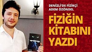 Denizli'de Yazar Özöndel Fiziği romanla anlattı