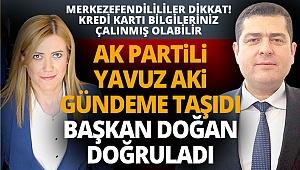 AK Partili Aki gündeme taşıdı Başkan Doğan doğruladı