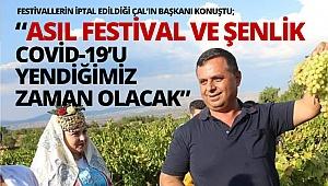 Akcan: Asıl festival ve şenlik Covid-19'u yendiğimiz zaman olacak