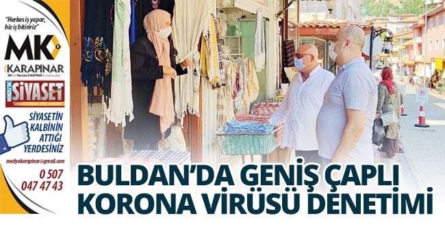Buldan'da geniş çaplı korona virüsü denetimi