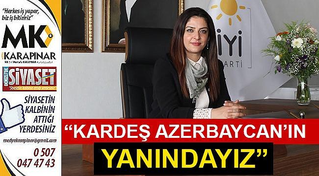 """""""Kardeş Azerbaycan'ın yanındayız"""""""