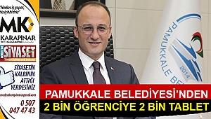 Pamukkale Belediyesi'nden 2 bin öğrenciye 2 bin tablet