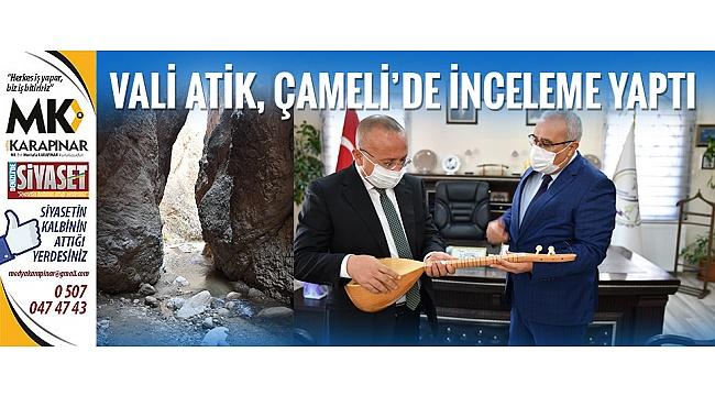 Vali Atik, Çameli'de inceleme yaptı