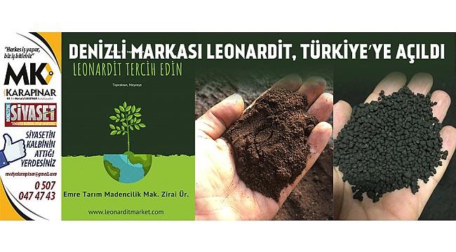 Denizli Markası Leonardit, Türkiye'ye açıldı