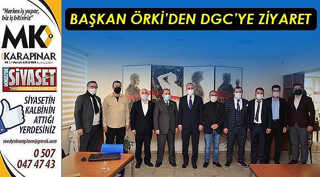 Başkan Örki'den DGC'ye ziyaret