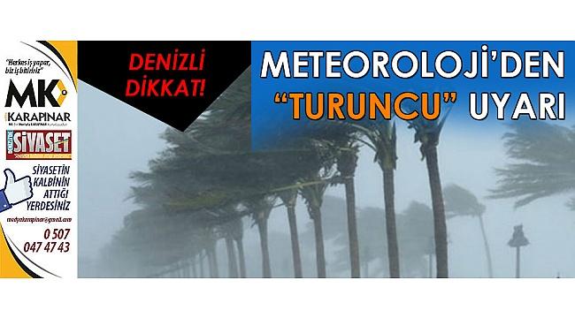 Denizli fırtına uyarısı