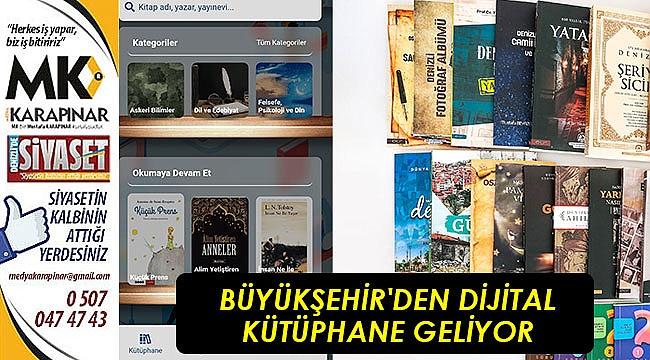 Büyükşehir'den dijital kütüphane geliyor