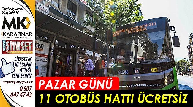 Pazar günü 11 otobüs hattı ücretsiz