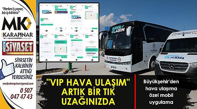 Büyükşehir'den hava ulaşıma özel mobil uygulama
