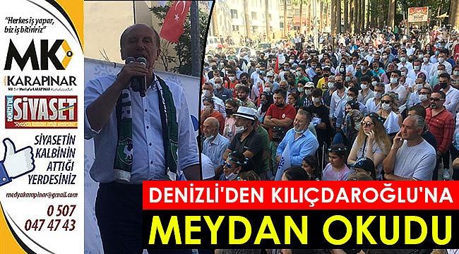 Denizli'den Kılıçdaroğlu'na meydan okudu