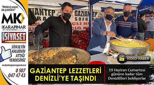 Gaziantep lezzetleri Denizli'ye taşındı
